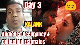 KALANK Movie Audience Occupancy And Collection Estimates Day 3 l Kalank Ki Badhi Kamayi