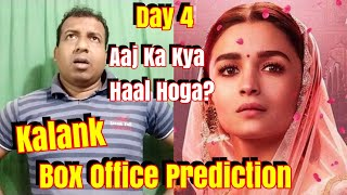 Kalank Movie Box Office Prediction Day 4