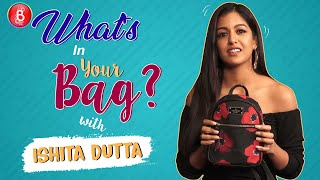 'What's In Your Bag': Ishita Dutta's Dirty Little Secret On Where She Keeps Her Money