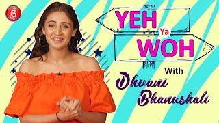 'Yeh Ya Woh': Dhvani Bhanushali's SHOCKING Selection Between Shah Rukh Khan & Salman Khan