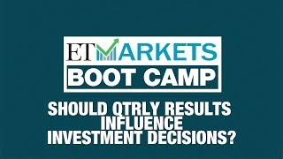 Should quarterly results influence investment decisions? | ETMarkets Boot Camp