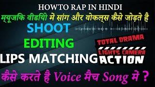 Rap Song Lipsync + Shoot + Editing Basics for beginners   Music Video   HINDI RAP   HOWTO