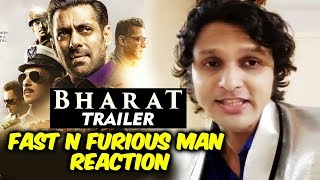 BHARAT TRAILER Reaction By Fast And Furious Man | Salman Khan | Katrina Kaif