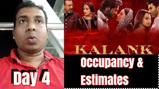 Kalank Movie Audience Occupancy And Collection Estimates Day 4