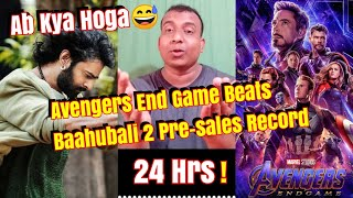 Avengers End Game Beats Baahubali 2 Pre Sales Record Of 24 Hours! l Avengers Advance Booking Opens????