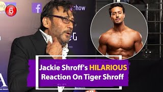 Jackie Shroffs HILARIOUS Reaction On Tiger Shroff's 'Yeh Jawaani' Remake Song In 'SOTY2'