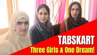 TABSKART Three Girls & One Dream!