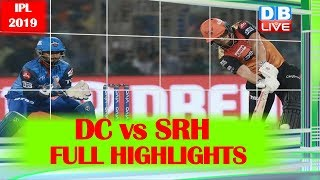 IPL 2019 | DC vs SRH FULL HIGHLIGHTS, IPL 2019 Match 16 | #DBLIVE | #SPORTSLIVE