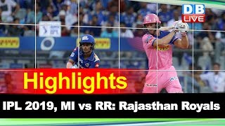 MI vs RR Full Highlights | IPL 2019 Live Score|Jos Buttler, Rajasthan Royals win over Mumbai Indians