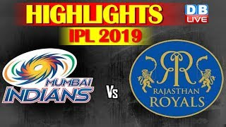 IPL 2019 | RR vs MI Highlights| Steve Smith powers Rajasthan Royals to win over Mumbai Indians