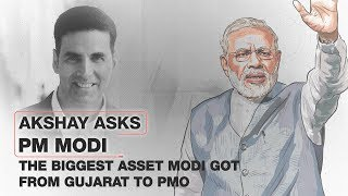 Akshay Kumar asks Modi: What is the biggest asset you brought to PMO from Gujarat?