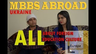 MBBS ABROAD   Dr, ALOK   All possible information about Foreign Education Culture.