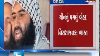 China blocks UNSC move to designate Masood Azhar as a terrorist | Mantavya News