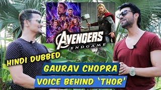 Avengers Endgame   VOICE OF THOR (HINDI DUBBED)   Gaurav Chopra Exclusive Interview