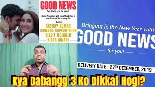 Good News Is Now Releasing On December 27 2019 Kya Dabangg 3 Ke Collection Ko Isase Dikkat Hogi?