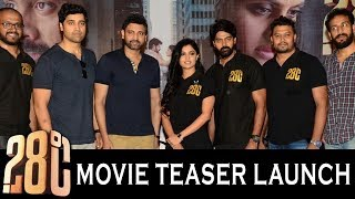 28°C Teaser Launch Event || Naveen Chandra || Shalini Vadnikatti || Bhavani HD Movies
