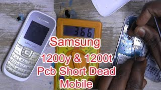 Samsung GT 1200Y full shorting dead solution and Samsung gt E1200t board short solution || New