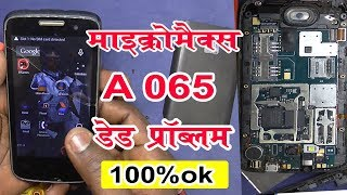 Micromax A065 board short and dead solution - A065 Pcb Short  - shorting problem - Main Bord Short