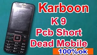 2018 karbonn k9 ded problem solution || Karbonn K9 Full Short Solution || k9 pcb short