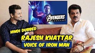 Avengers Endgame | VOICE OF IRON MAN (HINDI DUBBED) | Rajesh Khattar Exclusive Interview