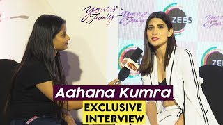 Aahana Kumra Exclusive Interview | Yours Truly | ZEE5 | Soni Razdan | Pankaj Tripathi,