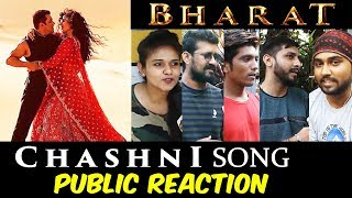 Chashni Song | PUBLIC REACTION | Bharat | Salman Khan, Katrina Kaif