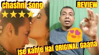 Chashni Song Review l SALMAN and Katrina Made For Each Other