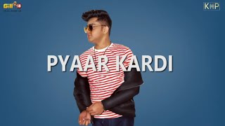 Pyar Kardi | Ishu | Full Lyrical Video | Latest Punjabi Song 2019 | KHP Records