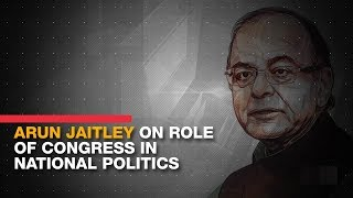 Jaitley on Congress: Grand old party playing fringe role