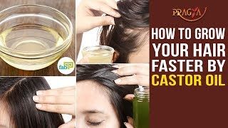 Watch How To Grow Your Hair Faster By Castor Oil