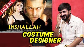 Salman Khan-Sanjay Bhansalis Film INSHALLAH   Costume Designer Chandrakant Interview
