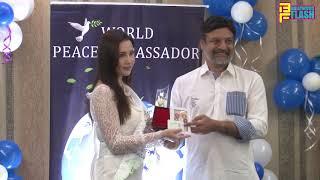 Dr. Huz Felicitated World Peace Ambassador 2019