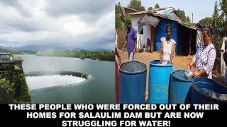 These People Who Were Forced Out Of Their Homes For Salaulim Dam But Are Now Struggling For Water!