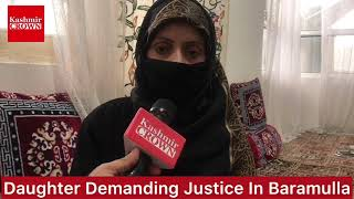 #DaughterDemandingJustice:Baramulla Daughter Demands Justice Alleging Cheating By Husband
