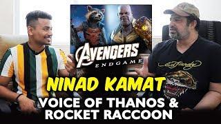 Avengers Endgame   VOICE OF THANOS & ROCKET RACCOON   Ninad Kamat Exclusive Interview