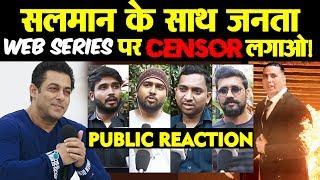Salman Khan WANTS Censorship On WEB SERIES | PUBLIC REACTION