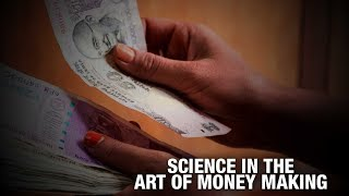 Science in the art of money making