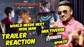 SPIDER-MAN FAR FROM HOME TRAILER REACTION | Multiverse | World Needs Iron Man | Tom Holland