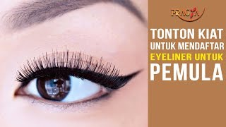 Tonton Kiat Untuk Mendaftar Eyeliner Untuk Pemula