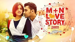 M+n Love Story 2009 | Bangla Natok 2019 | Ft Sajal & Tasnuva Tisha