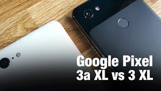 Pixel 3a XL or Pixel 3 XL: Which One Should You Buy? | FULL COMPARISON | ETPanache