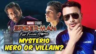 SPIDER-MAN FAR FROM HOME | MYSTERIO HERO OR VILLAIN?