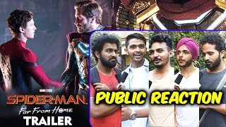 Spider-Man: Far from Home Trailer | INDIA | PUBLIC REACTION | Tom Holland