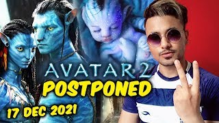 AVATAR 2 Postponed | NEW Release Date 17th December 2021 | James Cameron