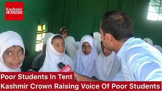 #StudentsWithoutSchool:Poor Students Have No School In Katya Wali Baramulla.School Works In Tent