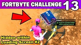 FORTBYTE 13 - Found at a Location Hidden within Loading Screen #2 LOCATION (Fortnite Battle Royale)