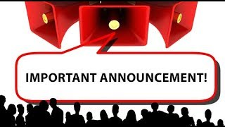 Important & Useful Announcement