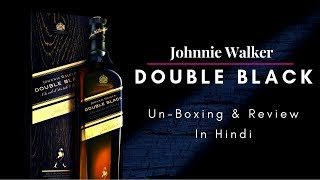 Double Black Unboxing & review in Hindi | Johnnie Walker Double Black Whisky Review in Hindi