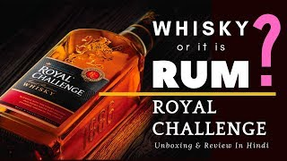 Royal Challenge Whisky Unboxing & Review in Hindi | RC whisky Review | Cocktails India | RC Whisky