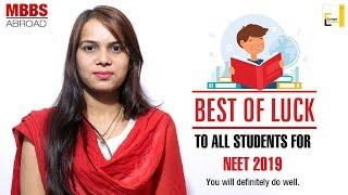 BEST OF LUCK TO ALL STUDENTS FOR NEET 2019 | Europe Education